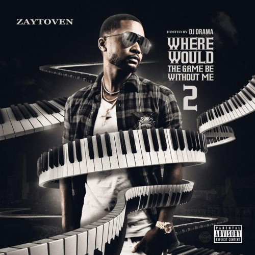 Zaytoven – Where Would The Game Be Without Me 2 [Mixtape]