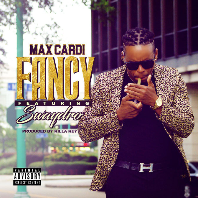 Max CarDi Ft. Swaydro – Fancy