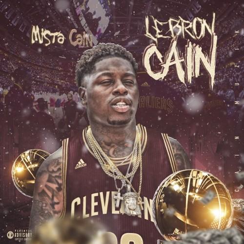 Mista Cain – LeBron Cain [Mixtape]