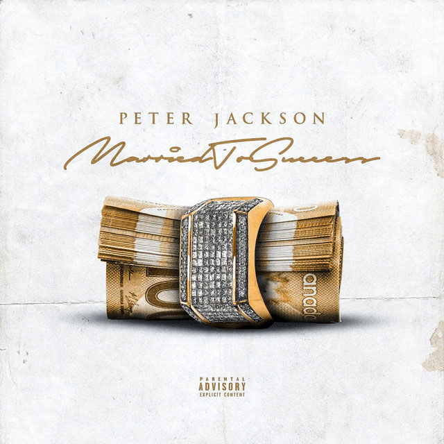 Peter Jackson – Married To Success [EP]