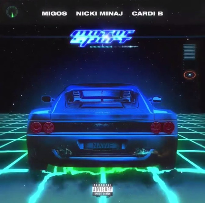 Migos Ft. Nicki Minaj & Cardi B – Motor Sport