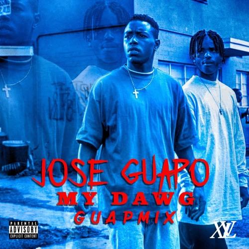 Jose Guapo – My Dawg (Guap Mix)