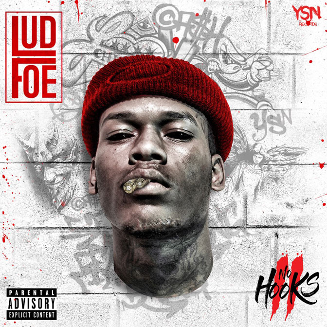 Lud Foe – No Hooks 2 [Mixtape]