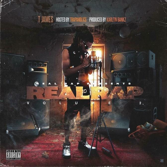 T James – Real Rap 2 [Mixtape]
