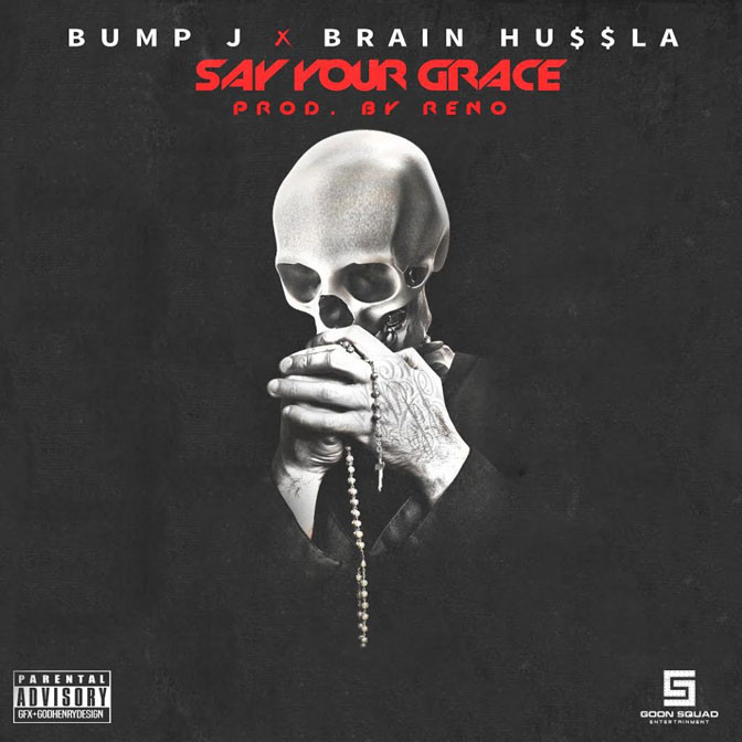 Bump J – Say Your Grace