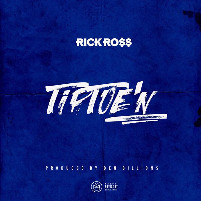 Rick Ross – TipToe'N
