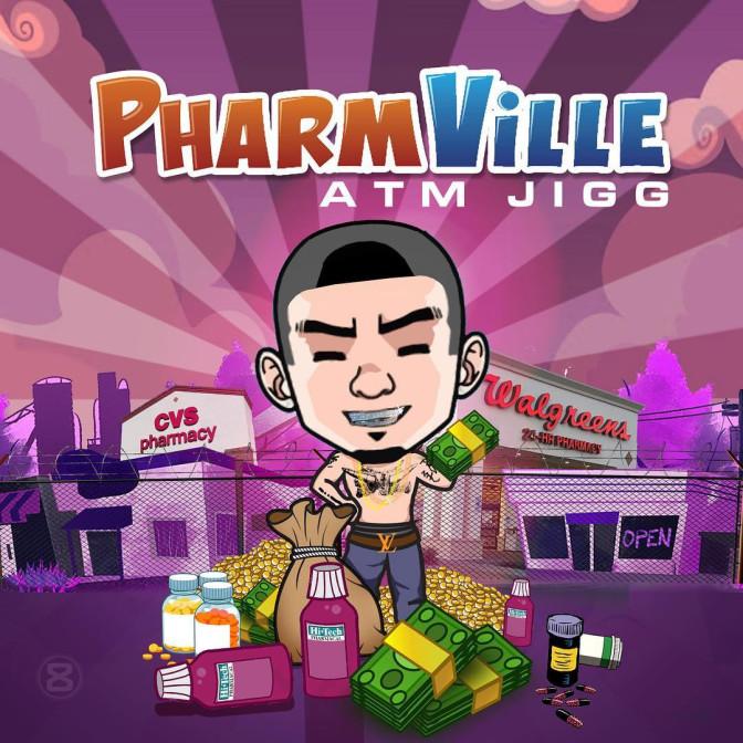ATM Jigg – Pharmville [Mixtape]