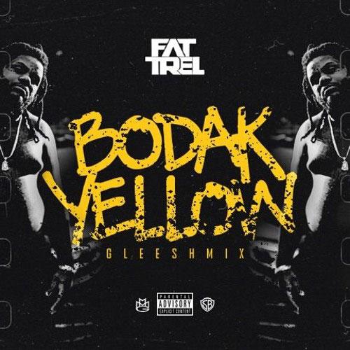Fat Trel – Bodak Yellow (Gleesh Mix)