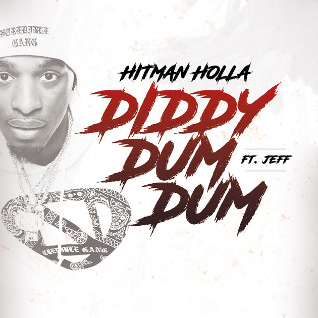 Hitman Holla Ft. Jeff – Diddy Dum Dum