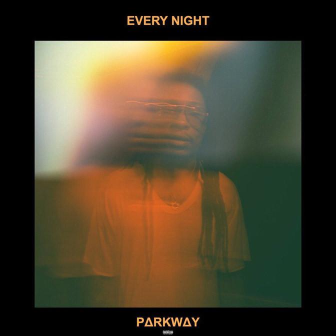 Parkway – Every Night