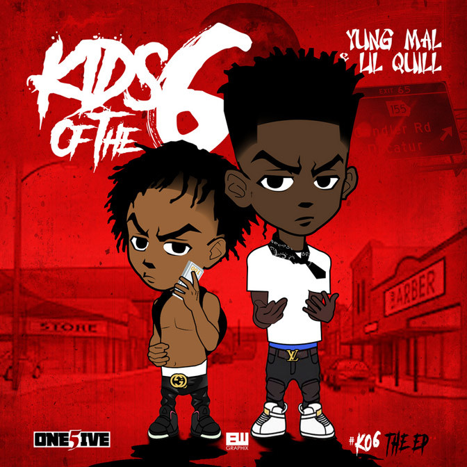 Yung Mal & Lil Quill – Kids Of The 6 [Mixtape]