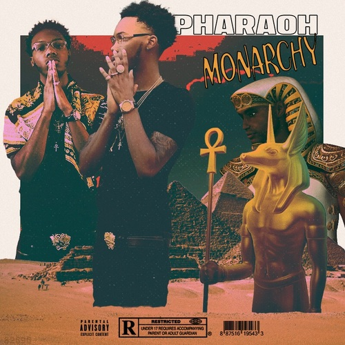 Phara0h – Monarchy [Mixtape]