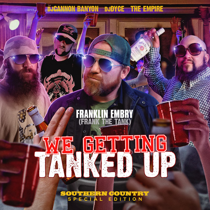 Franklin Embry – We Getting Tanked Up [Mixtape]