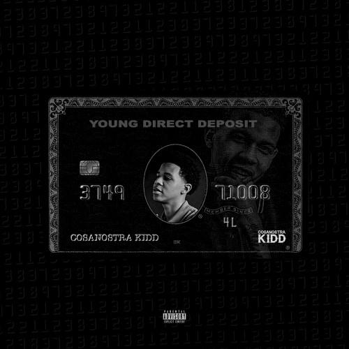 CosaNostra Kidd – Young Direct Deposit [Mixtape]