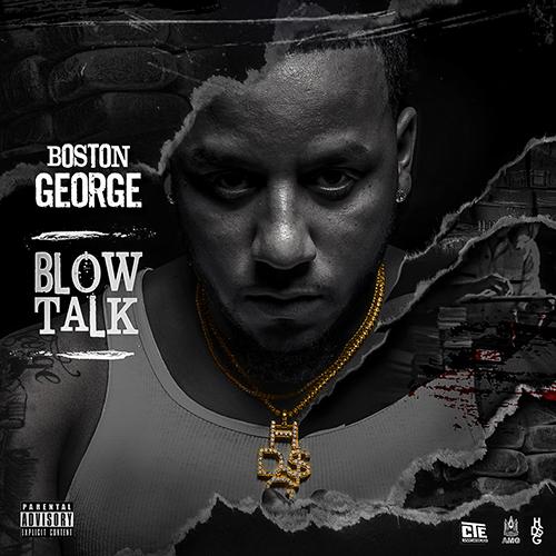 Boston George – Blow Talk [Mixtape]