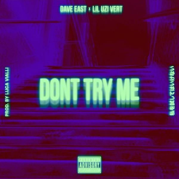 Dave East Ft. Lil Uzi Vert – Don't Try Me