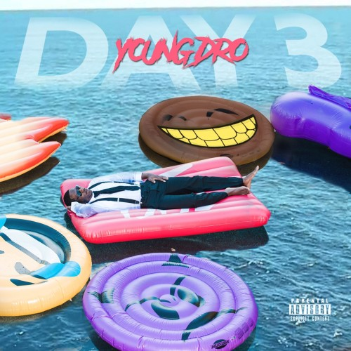 Young Dro – Day 3 [Mixtape]