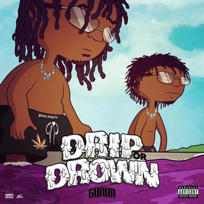 Gunna – Drip Or Drown [Mixtape]