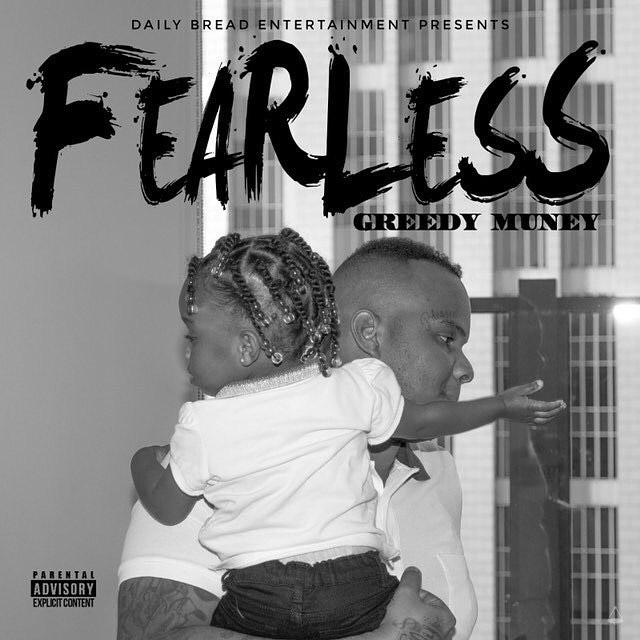 Greedy Muney – Fearless