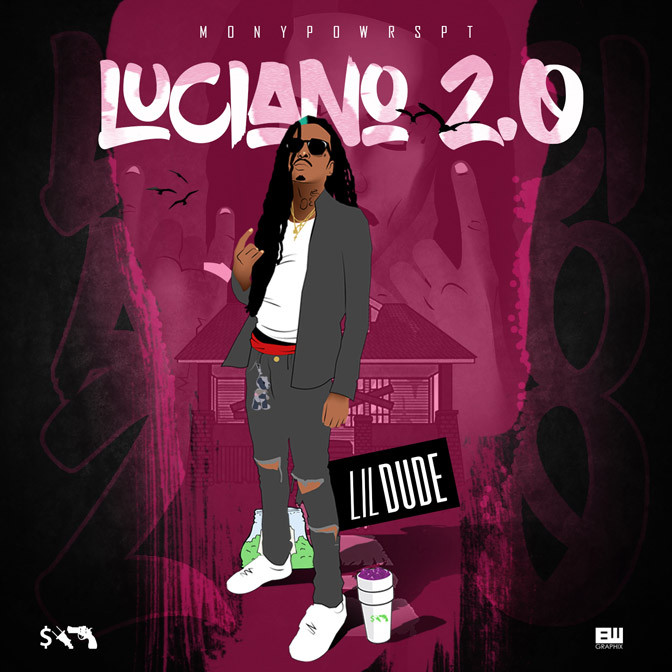 Lil Dude – Luciano 2.0 [Mixtape]