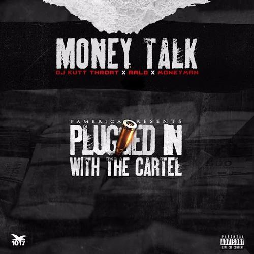 Ralo & DJ Kutt Throat Ft. Money Man – Money Talk