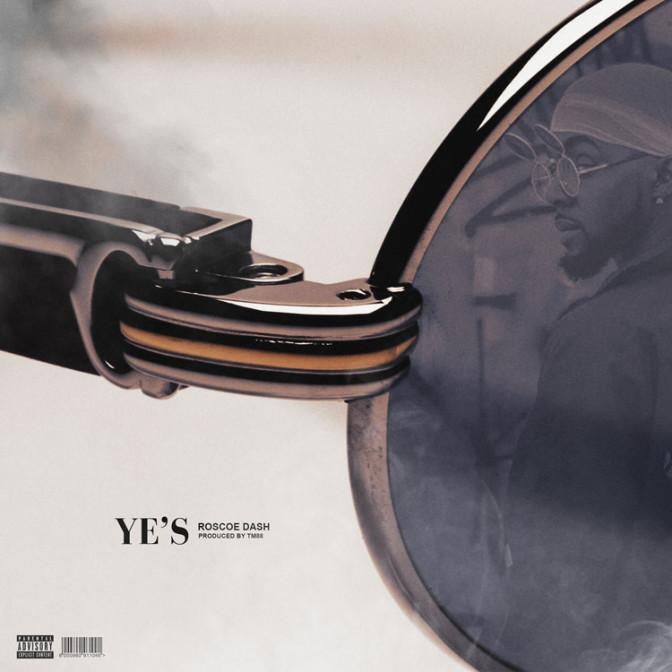Roscoe Dash – Ye's