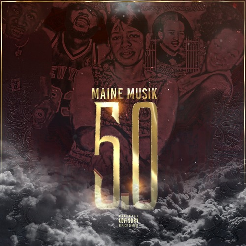 Maine Musik – 5.0 [Mixtape]