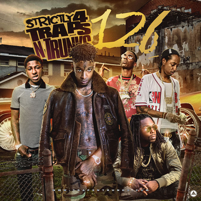 Strictly 4 The Traps N Trunks 126 [Mixtape]