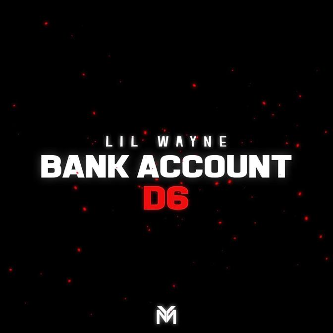 Lil Wayne – Bank Account / Blackin Out (Remix)