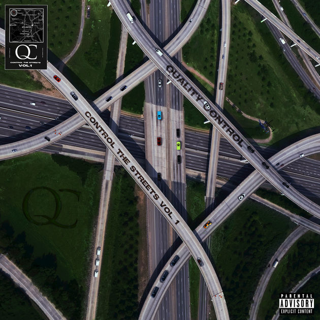 Quality Control Music – Control The Streets Vol. 1