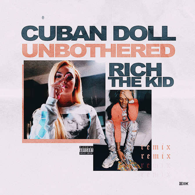 Cuban Doll Ft. Rich The Kid – Unbothered (Remix)