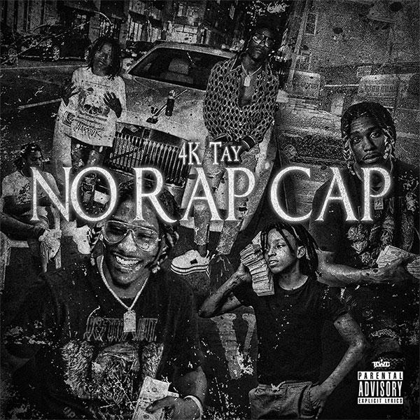 4K Tay – No Rap Cap [Mixtape]