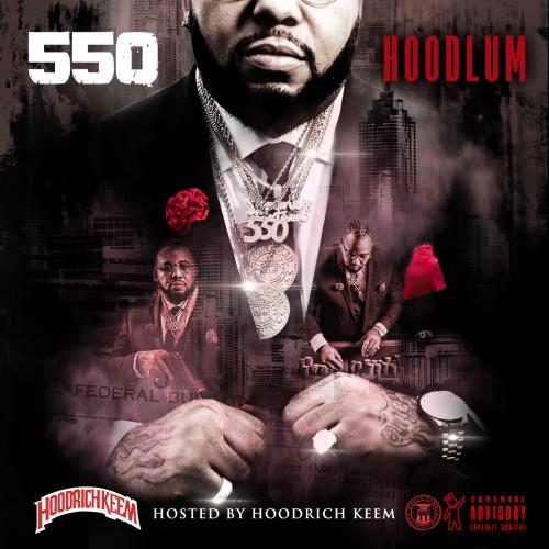 550 – Hoodlum [Mixtape]