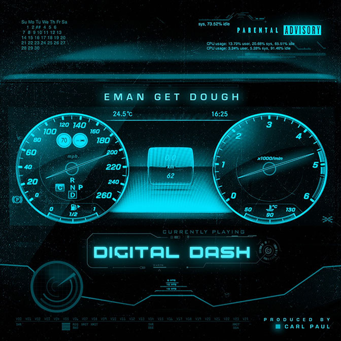Eman Get Dough – Digital Dash