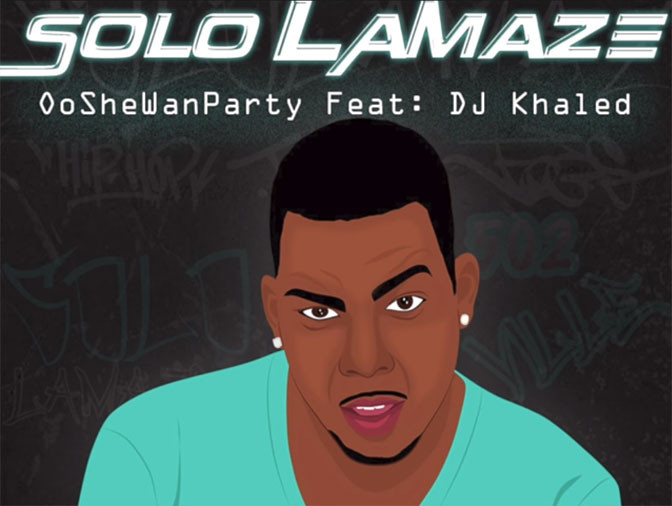 Solo LaMaze Ft. DJ Khaled – OoSheWanParty