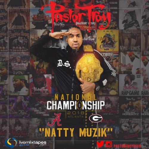 Pastor Troy – Natty Muzik [Mixtape]