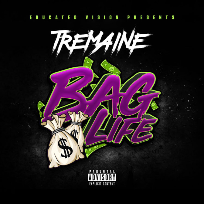 Tremaine – Bag Life [Mixtape]