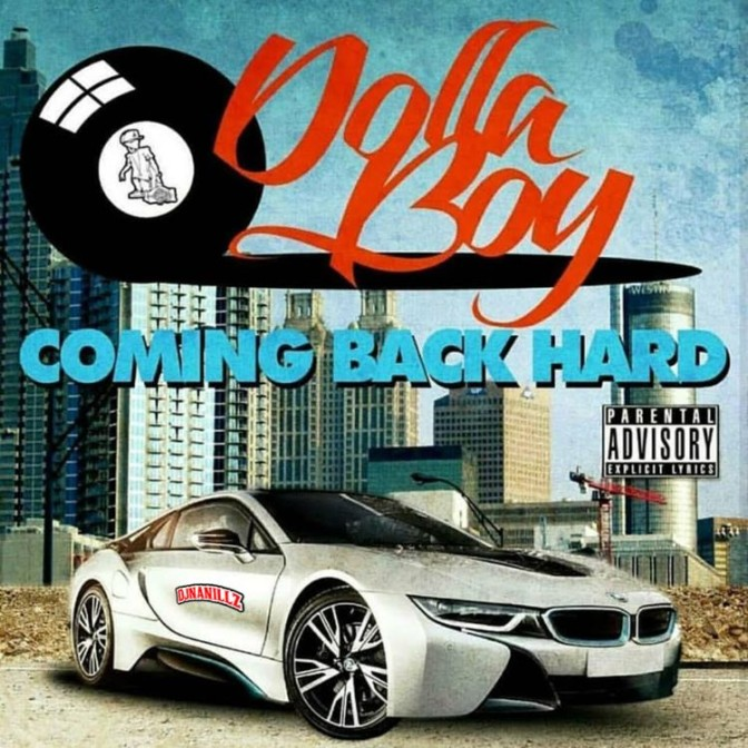 Dolla Boy – Coming Back Hard [Mixtape]