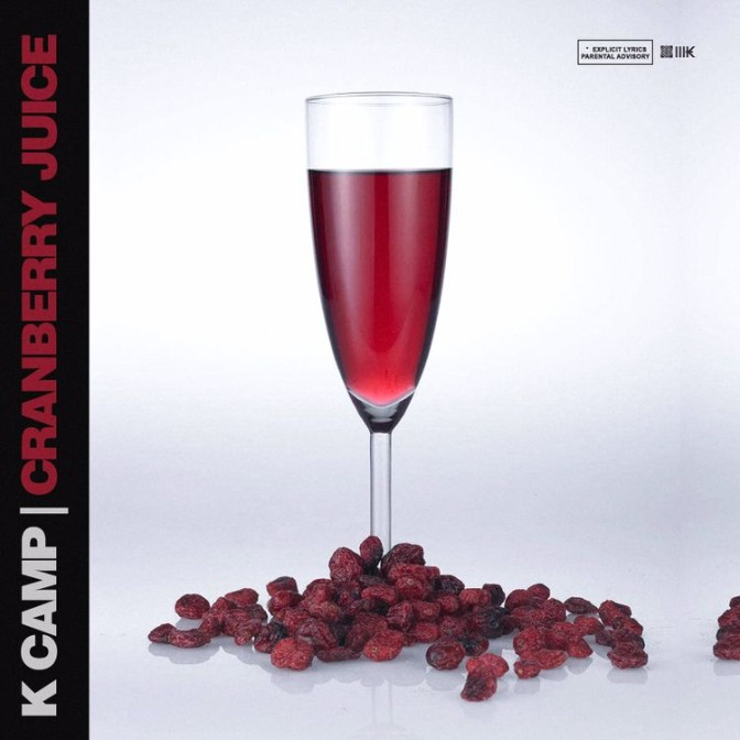 K Camp – Cranberry Juice