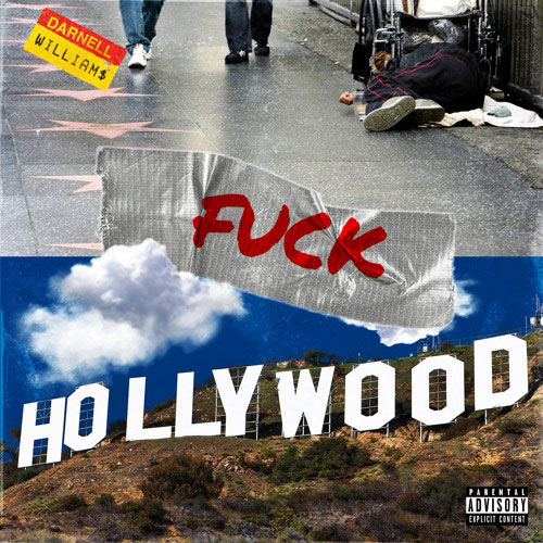 Darnell Williams – Fuck Hollywood