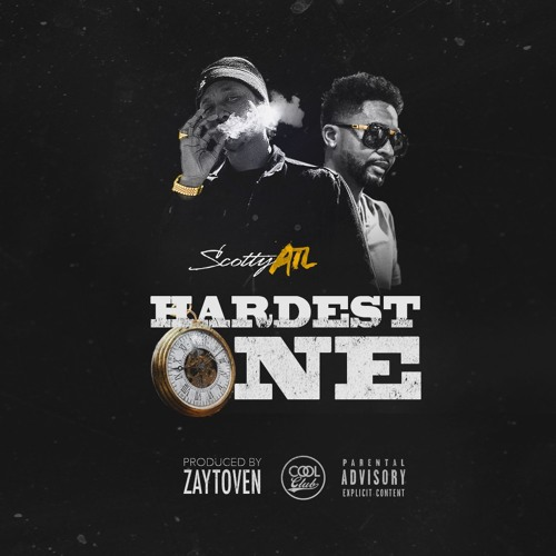 Scotty ATL – Hardest One