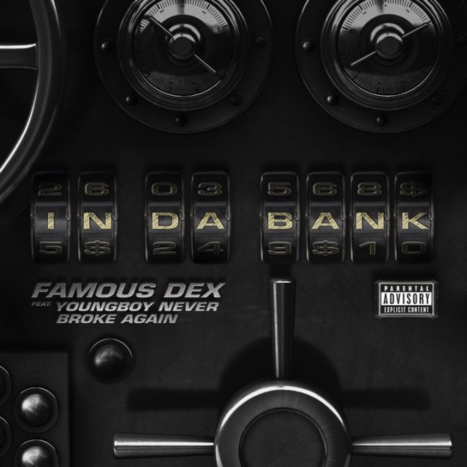 Famous Dex Ft. NBA Youngboy – In Da Bank