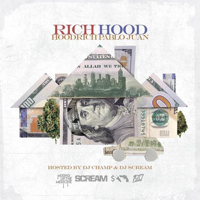 Hoodrich Pablo Juan – Rich Hood [Mixtape]
