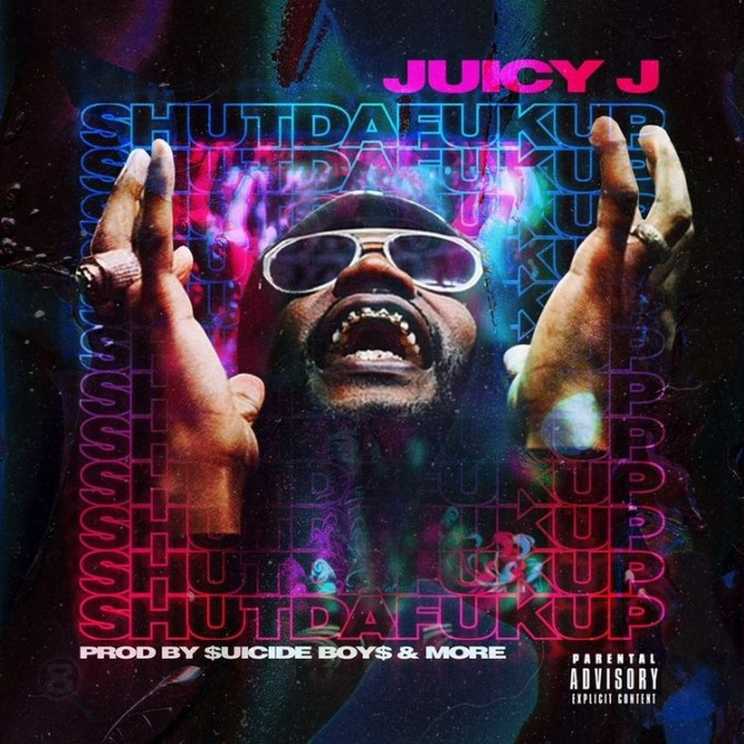 Juicy J – Shut Da Fuk Up [Mixtape]