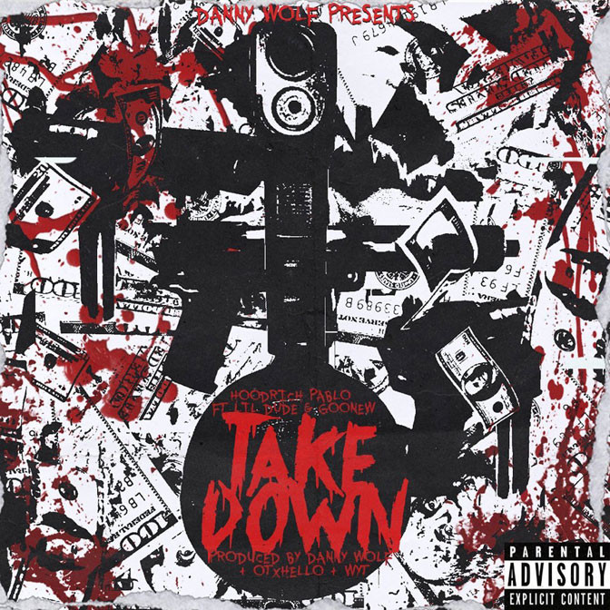 Danny Wolf & Hoodrich Pablo Juan Ft. Lil Dude & Goonew – Takedown