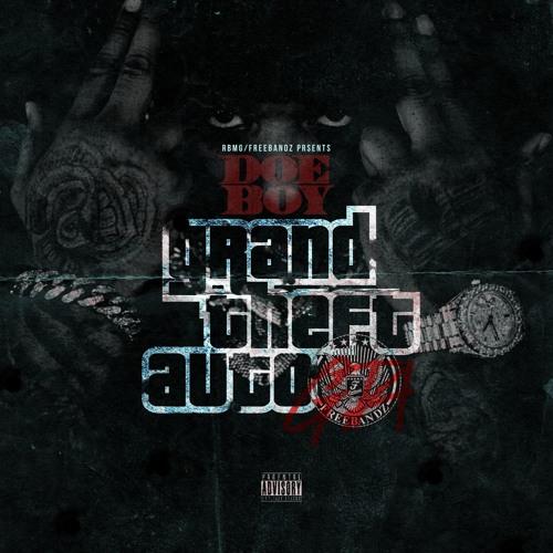 Doe Boy – Grand Theft Auto