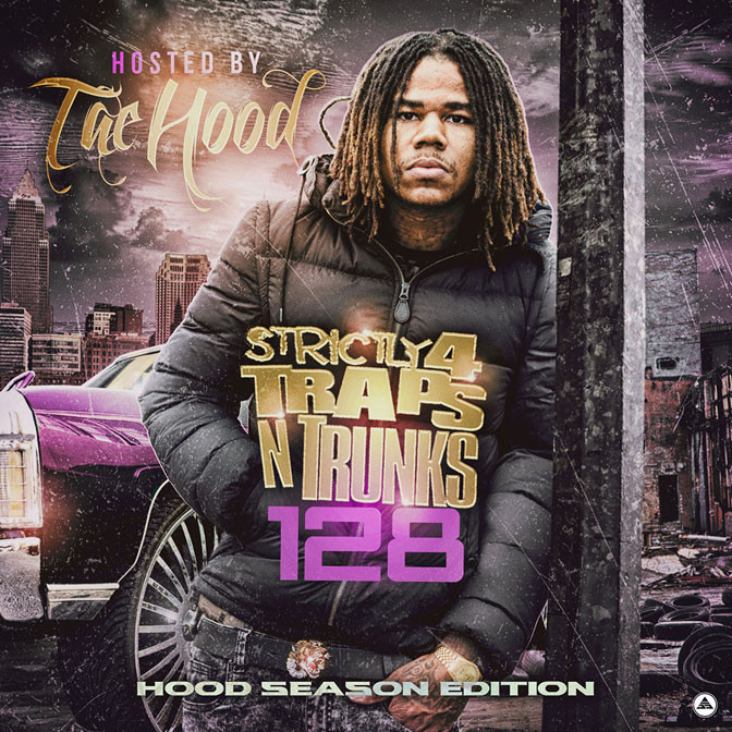 Strictly 4 The Traps N Trunks 128 [Mixtape]