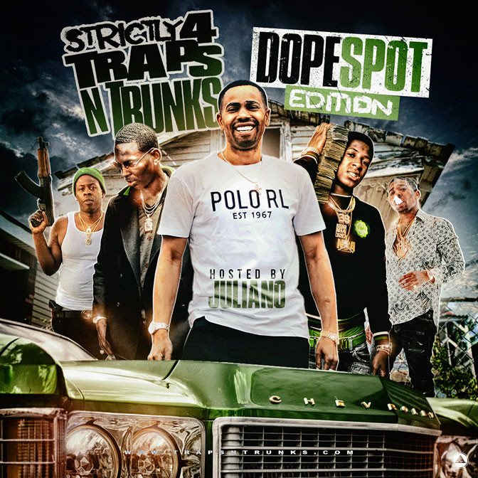 Strictly 4 The Traps N Trunks (Dope Spot Edition) [Mixtape]