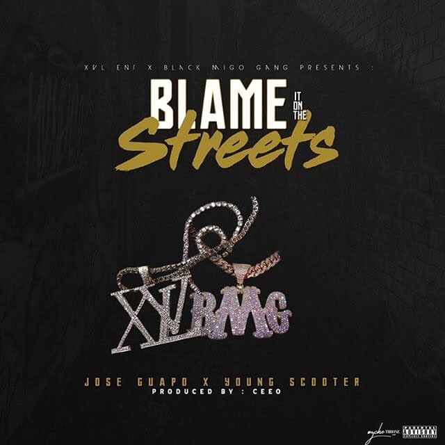 Jose Guapo Ft. Young Scooter – Blame It On The Streets