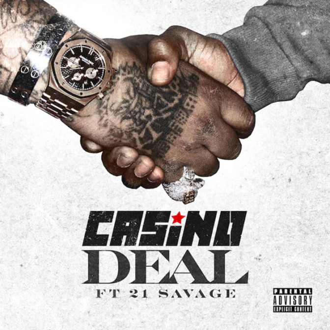 Casino Ft. 21 Savage – Deal